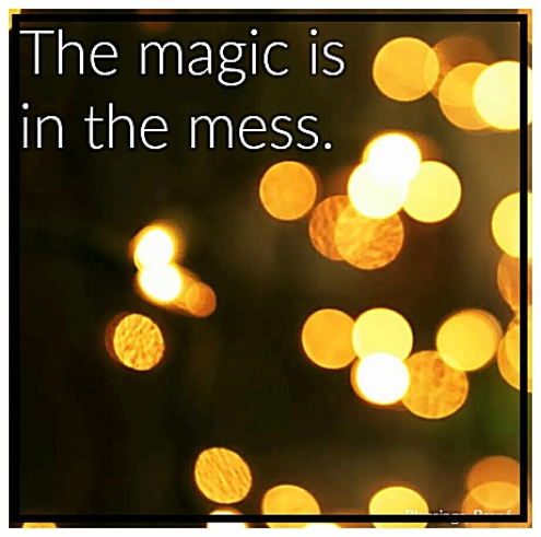 Magic in the Mess