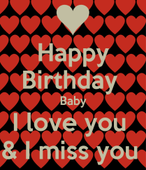 happy-birthday-baby-i-love-you-i-miss-you