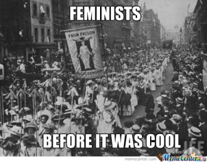 feminists-before-it-was-cool