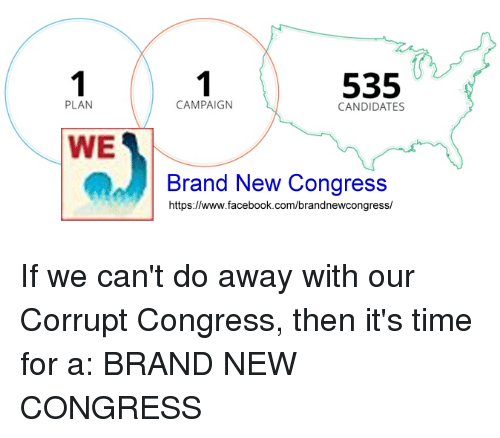 bnc-plan-we-535-campaign-candidates-brand-new-congress-https-www-facebook-com-brandnewcongress-if-4761756