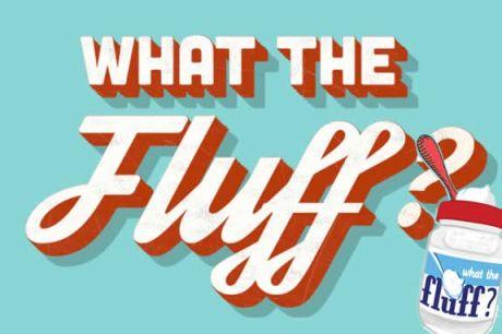 whattheflufffest