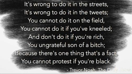 You Cannot Protest if You're Black