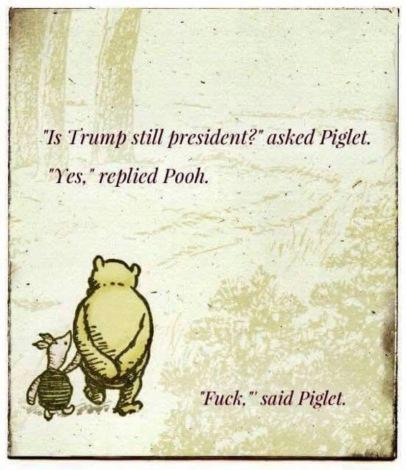 Fuck said Piglet