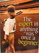 growth mindset - everyone was once a beginner